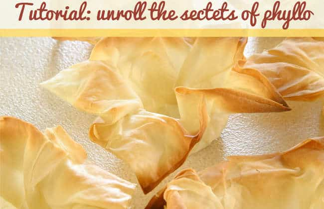 'Unrolling' the Secrets of Working with Phyllo (fillo)